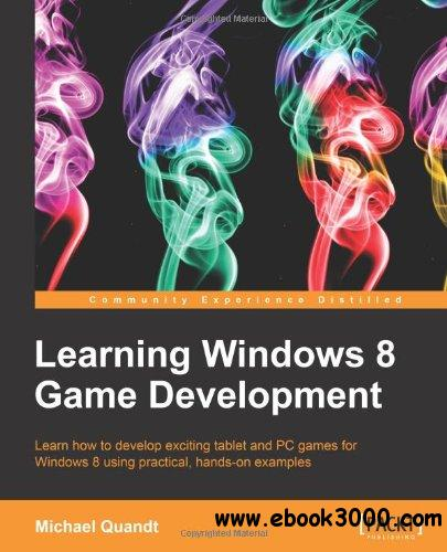 Learning Windows 8 Game Development free download