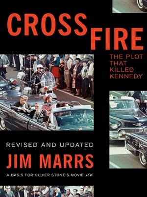 Crossfire: The Plot That Killed Kennedy free download