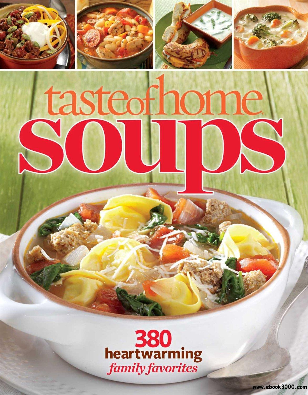 Taste of Home Soups: 431 Hot & Hearty Classics free download