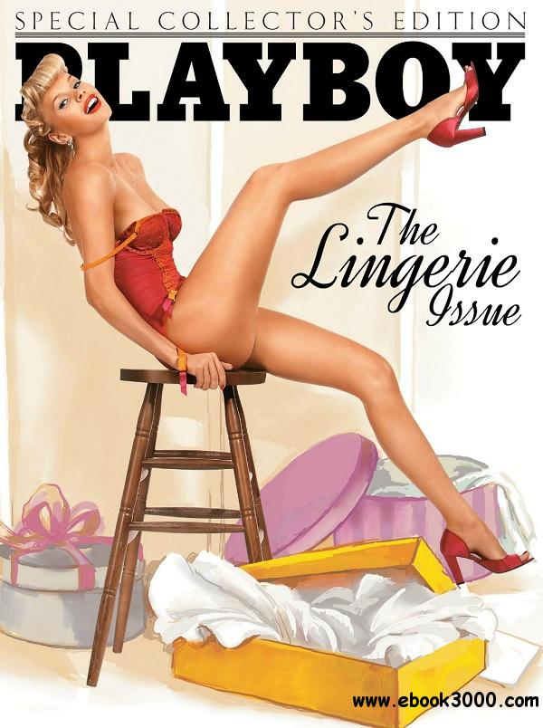 Playboy Special Collector s Edition The Lingerie Issue - April 2014 free download