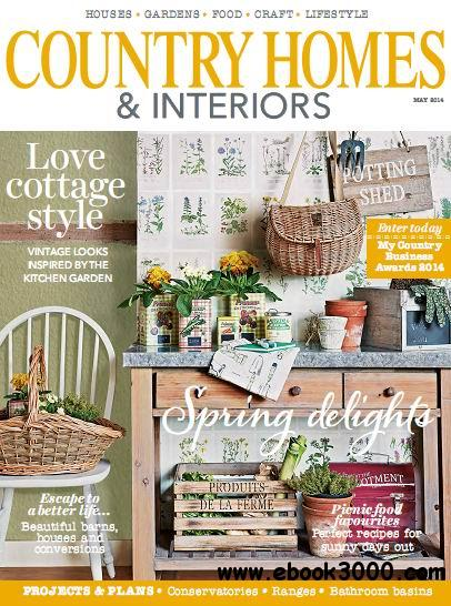 Country Homes & Interiors Magazine May 2014 free download