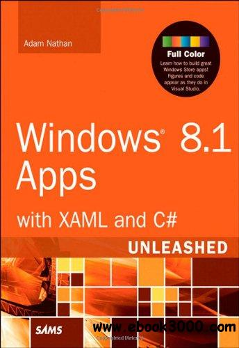Windows 8.1 Apps with XAML and C# Unleashed free download