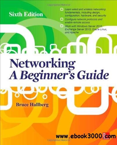 Networking A Beginner's Guide, 6th edition free download