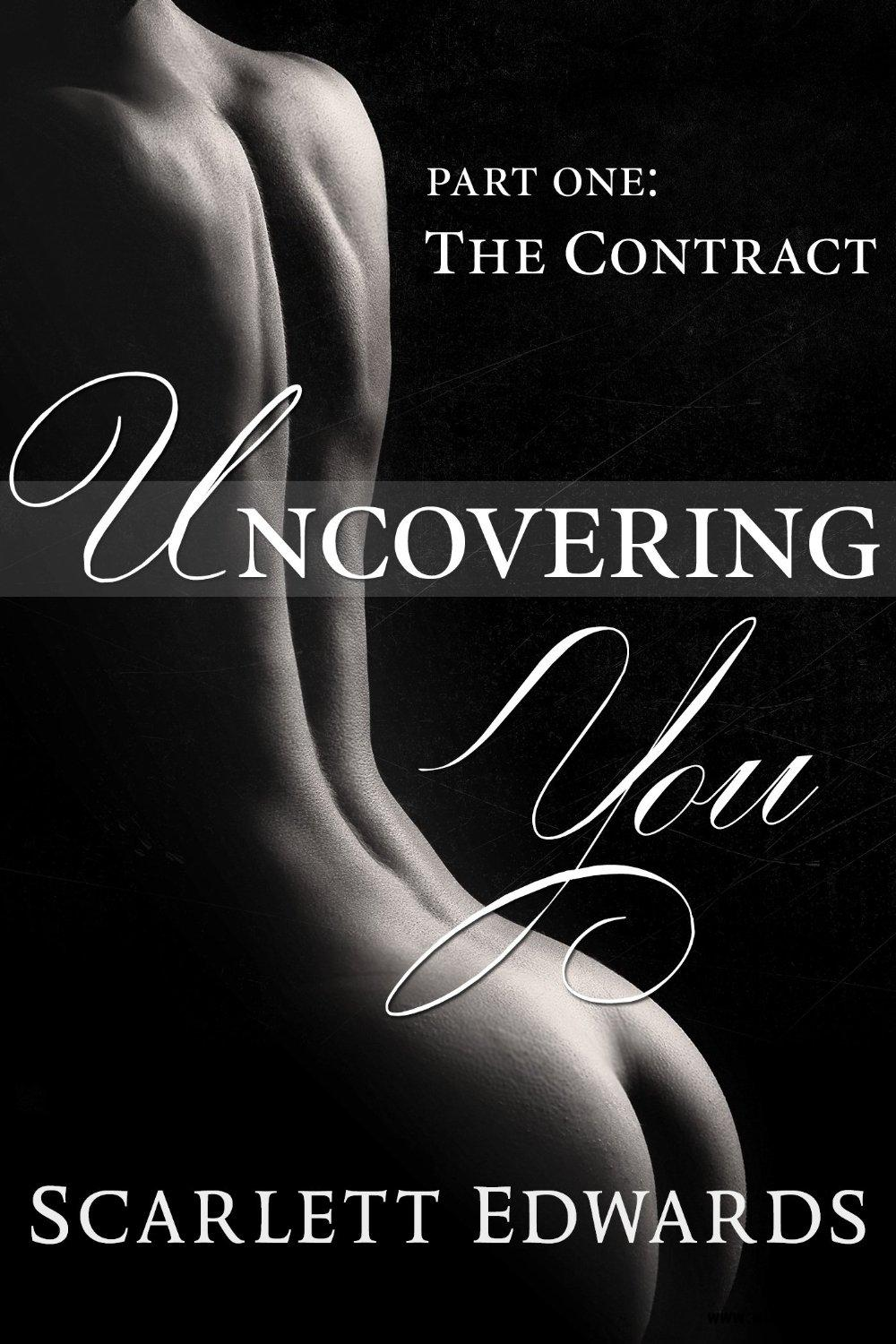 Uncovering You: The Contract by Scarlett Edwards free download