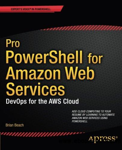 Pro PowerShell for Amazon Web Services: DevOps for the AWS Cloud free download
