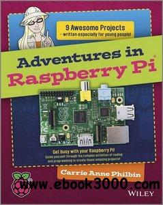 Adventures In Raspberry Pi free download