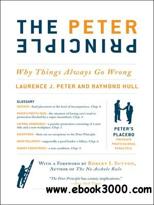 The Peter Principle: Why Things Always Go Wrong free download