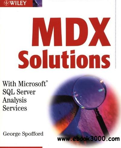 MDX Solutions: With Microsoft SQL Server Analysis Services free download