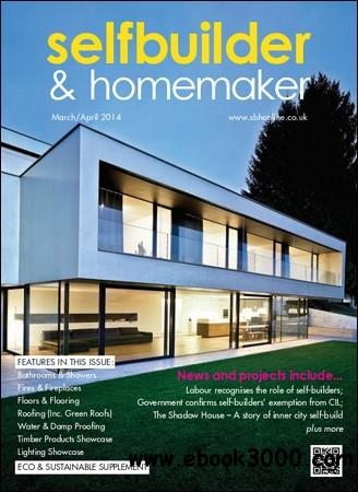 Selfbuilder & Homemaker - March / April 2014 free download