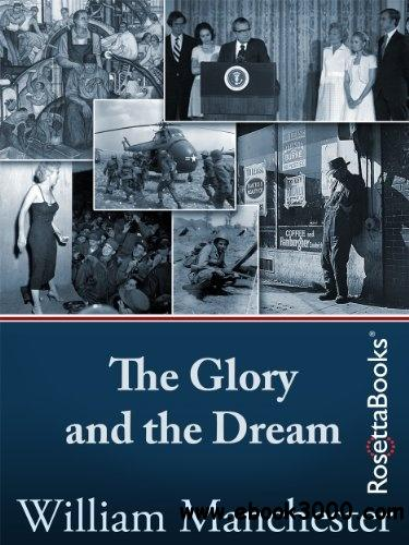 The Glory and the Dream: A Narrative History of America, 1932-1972 free download