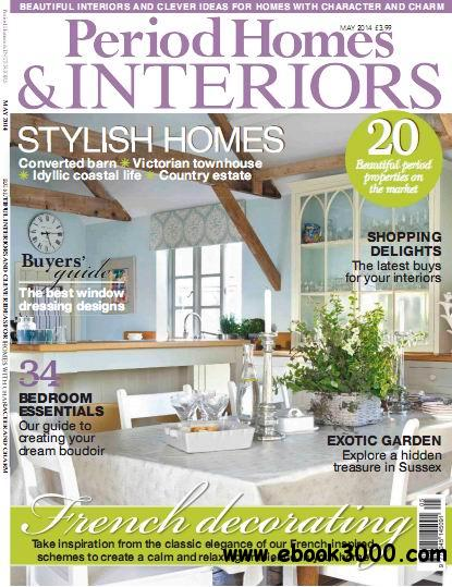 Period Homes & Interiors Magazine May 2014 download dree