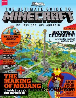 The Ultimate Guide to Minecraft! 2014 free download