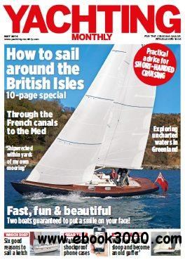 Yachting Monthly - May 2014 free download