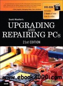Upgrading and Repairing PCs (21st Edition) free download
