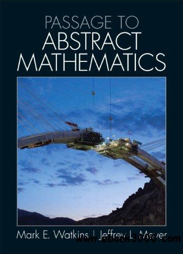 A Passage to Abstract Mathematics free download