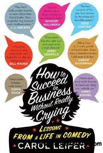 How to Succeed in Business Without Really Crying free download