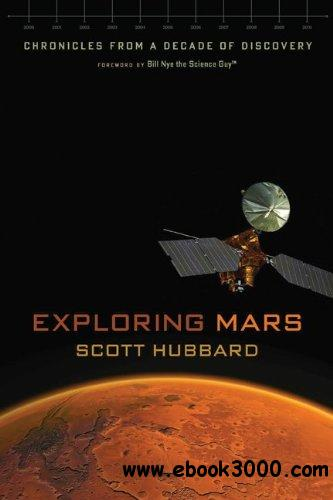 Exploring Mars: Chronicles from a Decade of Discovery free download