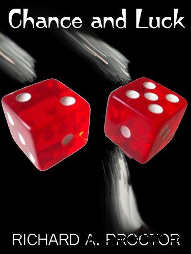 Chance and Luck: The Laws of Luck, Coincidences, Wagers, Lotteries, and the Fallacies of Gambling download dree