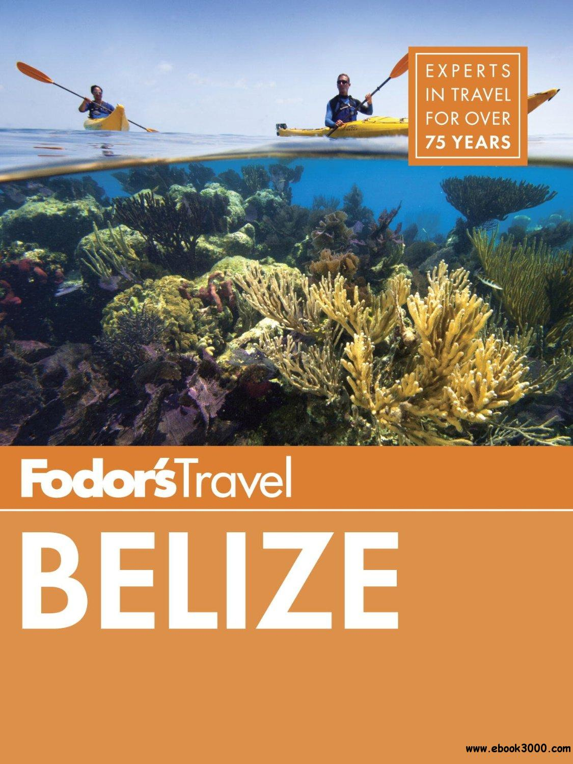 Fodor's Belize: with a Side Trip to Guatemala free download