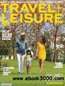 Travel + Leisure India & South Asia - April 2014 free download