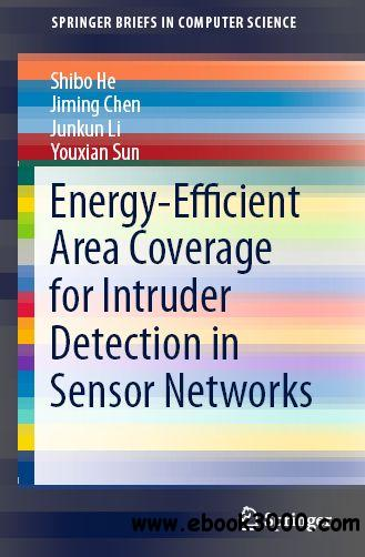 Energy-Efficient Area Coverage for Intruder Detection in Sensor Networks free download