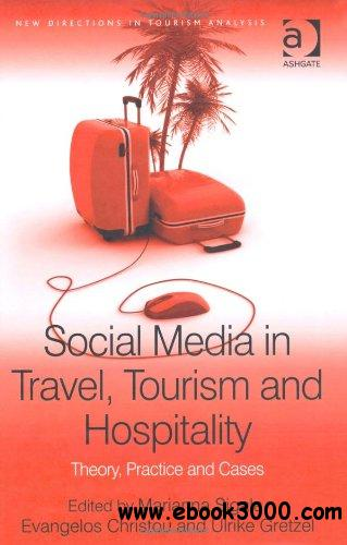 Social Media in Travel, Tourism and Hospitality free download
