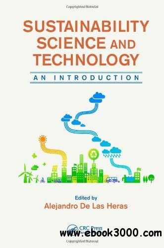 Sustainability Science and Technology: An Introduction free download