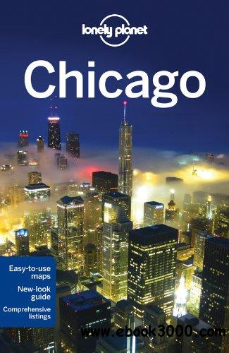 Lonely Planet Chicago (City Guide) free download