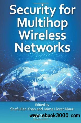 Security for Multihop Wireless Networks free download