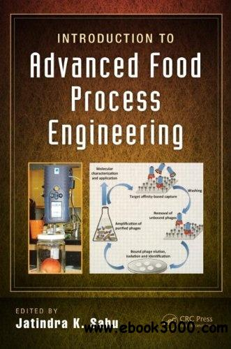 Introduction to Advanced Food Process Engineering free download