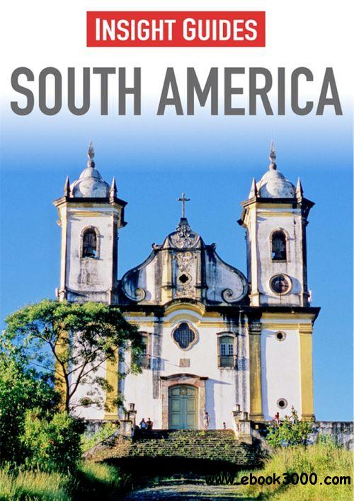 South America, Sixth Edition (Insight Guides) free download