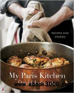 My Paris Kitchen: Recipes and Stories free download