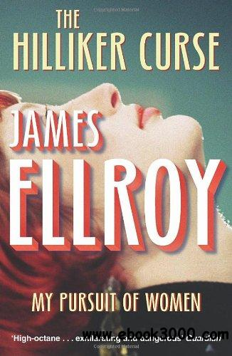 The Hilliker Curse: My Pursuit of Women free download