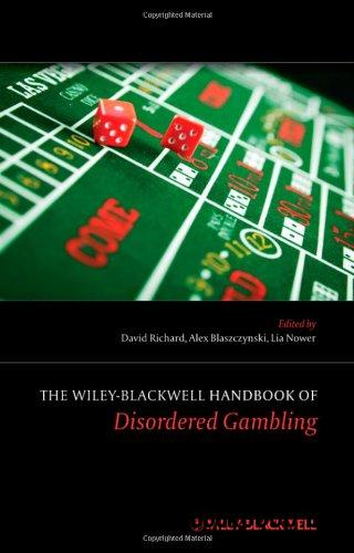 The Wiley-Blackwell Handbook of Disordered Gambling free download