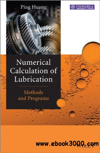 Numerical Calculation of Lubrication: Methods and Programs free download