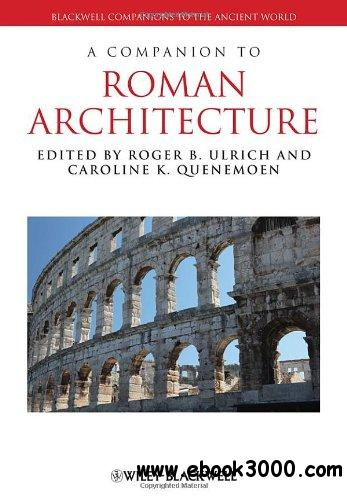 A Companion to Roman Architecture free download