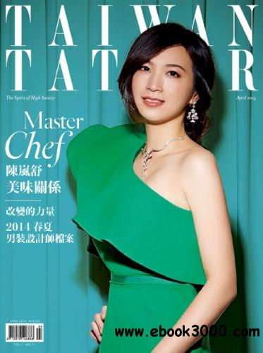 Tatler Taiwan - April 2014 free download