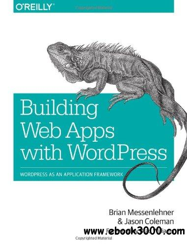 Building Web Apps with WordPress free download