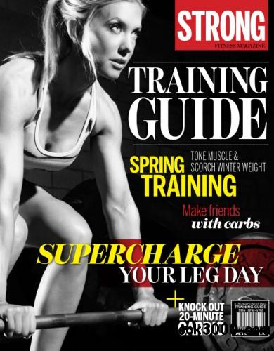 STRONG Fitness Magazine Training Guide - Spring 2014 free download
