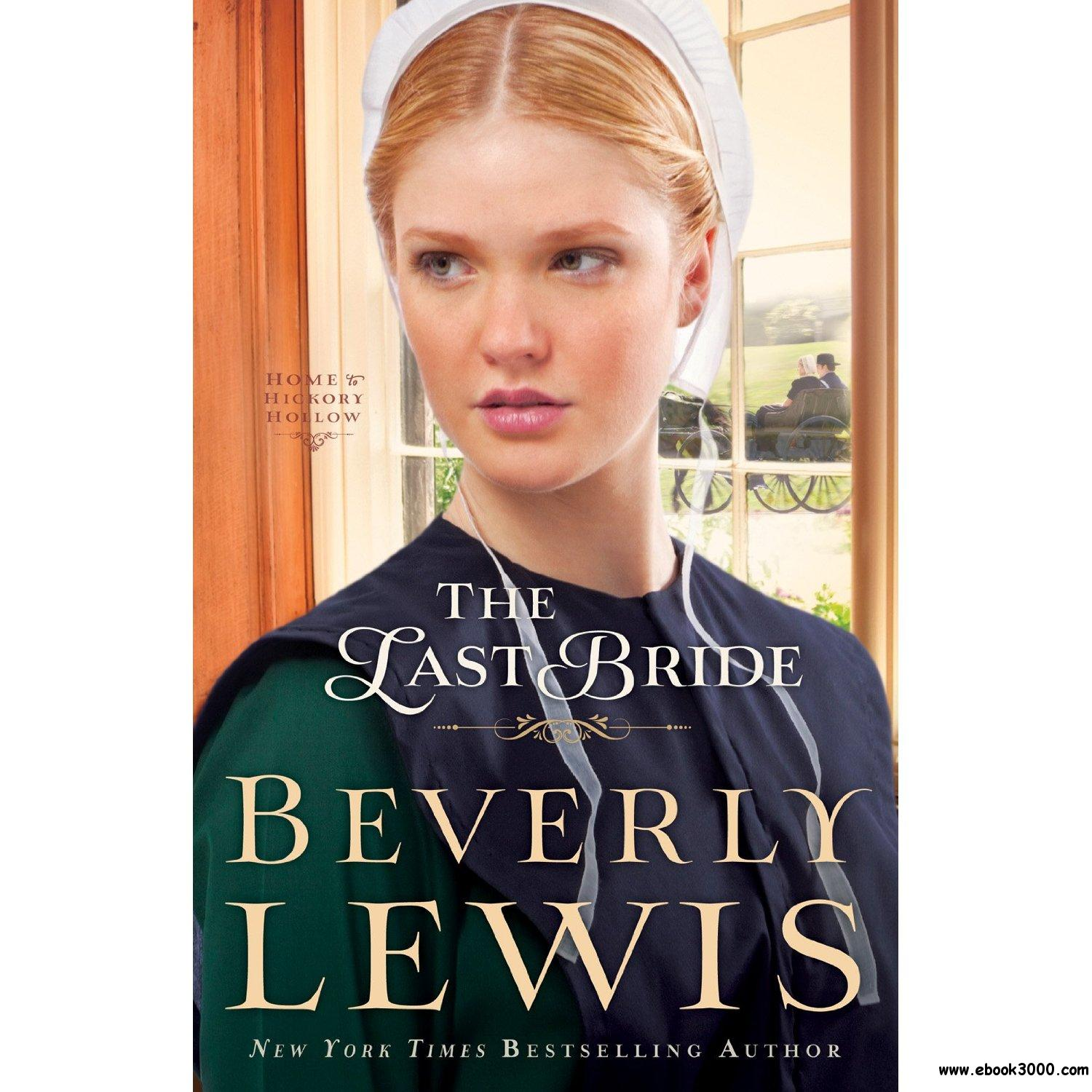 The Last Bride by Beverly Lewis free download