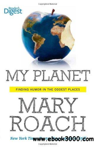 My Planet: Finding Humor in the Oddest Places free download