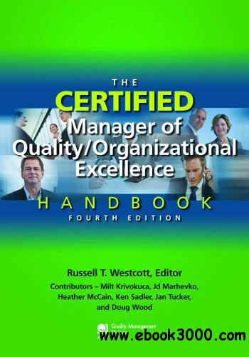 The Certified Manager of Quality/Organizational Excellence Handbook, 4 edition free download