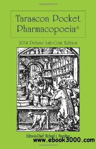 Tarascon Pocket Pharmacopoeia 2014 Deluxe Lab-coat Edition free download