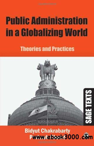 Public Administration in a Globalizing World: Theories and Practices free download