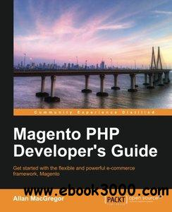 Magento PHP Developer's Guide free download