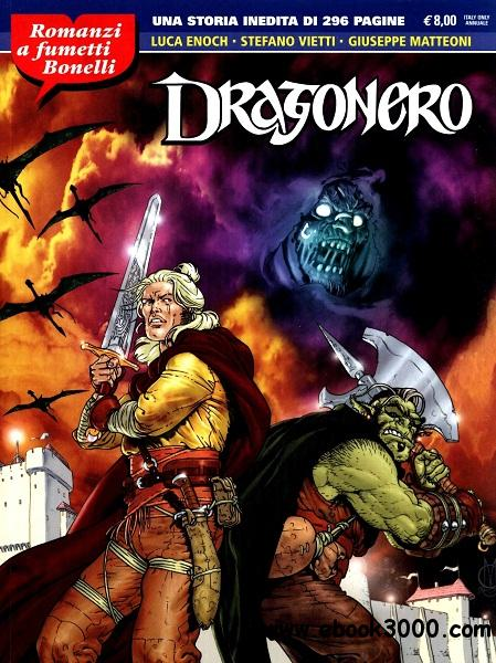 Romanzi a Fumetti Bonelli - Volume 2 - Dragonero free download