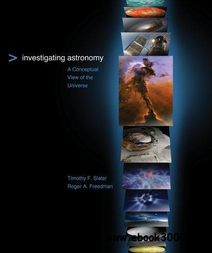 Investigating Astronomy: A Conceptual View of the Universe free download