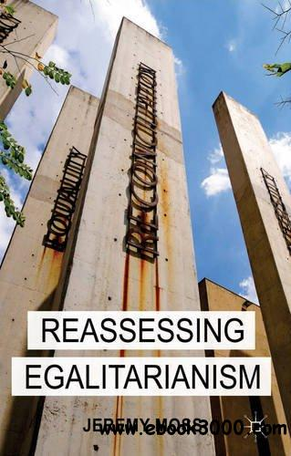 Reassessing Egalitarianism free download