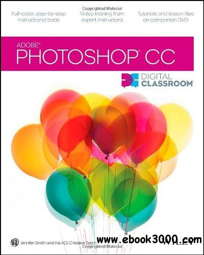 Photoshop CC Digital Classroom free download