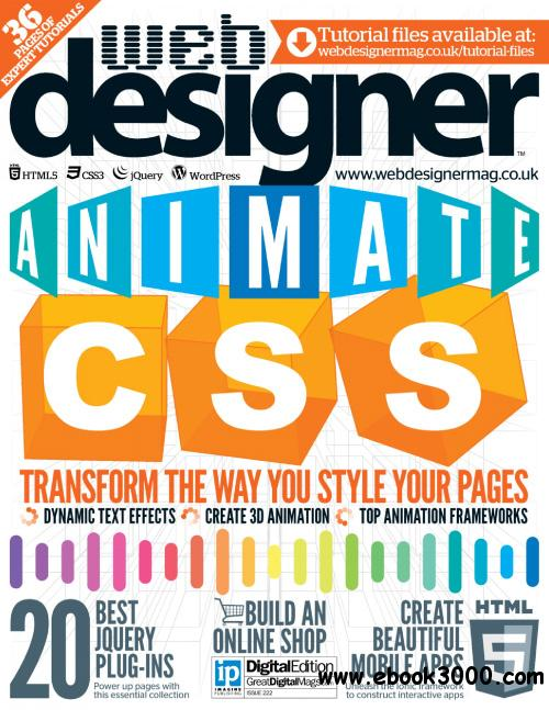 Web Designer UK - Issue 222, 2014 free download
